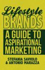 Lifestyle Brands: A Guide to Aspirational Marketing Cover Image