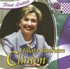 Hillary Rodham Clinton (First Ladies) Cover Image