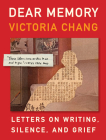 Dear Memory: Letters on Writing, Silence, and Grief Cover Image