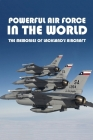Powerful Air Force In The World: The Memories Of Lackland's Aircraft: Joint Base Lackland Lodging Cover Image
