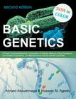 Basic Genetics: A Primer Covering Molecular Composition of Genetic Material, Gene Expression and Genetic Engineering, and Mutations an Cover Image