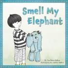 Smell My Elephant Cover Image
