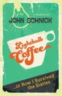 Lightbulb Coffee: or How I Survived the Sixties Cover Image