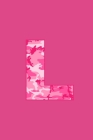 L: Writing Journal Diary for Active Duty or Deployed Military Service Member with Pink Camouflage Camo Initial. 6