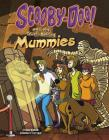 Scooby-Doo! and the Truth Behind Mummies (Unmasking Monsters with Scooby-Doo!) Cover Image