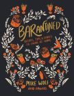 Barantined: Recipes, Tips, and Stories to Enjoy at Home Cover Image