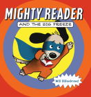 Mighty Reader and the Big Freeze Cover Image