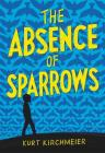 The Absence of Sparrows Cover Image
