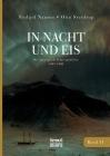 In Nacht und Eis: Die Norwegische Polar-Expedition 1893-1896/ Mit einem Beitrag von Kapitän Otto Sverdrup/ mit 223 Abbildungen/ Band 2 Cover Image