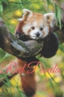 Red Panda: Animal, Nature Notebook, Journal, Diary (110 Pages, Blank, 6 x 9) Cover Image