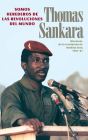 Somos Herederos de Las Revoluciones del Mundo: Discursos de la Revolución de Burkina Faso, 1983-87 Cover Image