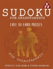 Sudoku For Grandparents: Easy To Hard Sudoku Puzzles For Grandparents Cover Image