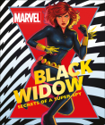 Marvel Black Widow: Secrets of a Super-spy Cover Image