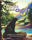 What Happened when Charlie met Claire? Cover Image