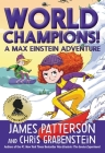 World Champions! A Max Einstein Adventure Cover Image
