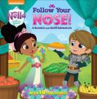 Follow Your Nose! A Scratch-and-Sniff Adventure (Nella the Princess Knight) Cover Image