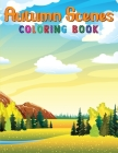Autumn Scenes Coloring Book: An Adult Coloring Book Featuring Charming Autumn Scenes, Relaxing Country Landscapes and Cute Farm Animals and More! Cover Image
