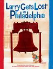 Larry Gets Lost in Philadelphia Cover Image