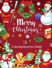 Merry Christmas Coloring Book for Adults: Beautiful Holiday Designs Cover Image