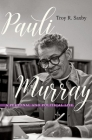 Pauli Murray: A Personal and Political Life Cover Image