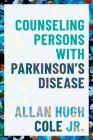 Counseling Persons with Parkinson's Disease Cover Image