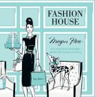 Fashion House: Illustrated Interiors from the Icons of Style Cover Image