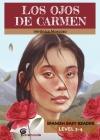 Los Ojos de Carmen: Spanish Easy Reader Cover Image