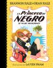 La Princesa de Negro se va de vacaciones / The Princess in Black Takes a Vacation (La Princesa de Negro / The Princess in Black #4) Cover Image