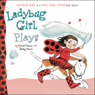 Ladybug Girl Plays Cover Image