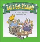 Let's Get Pickled! Cover Image