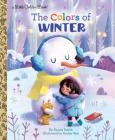 The Colors of Winter (Little Golden Book) Cover Image