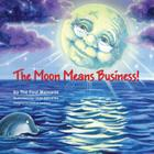 The Moon Means Business Cover Image