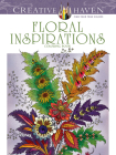 Creative Haven Floral Inspirations Coloring Book (Creative Haven Coloring Books) Cover Image