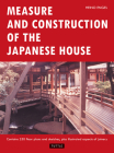 Measure and Construction of the Japanese House (Books to Span the East & West) Cover Image