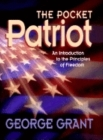 The Pocket Patriot: An Introduction to the Principles of Freedom Cover Image
