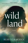 Wildland: A Novel Cover Image
