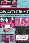 Girl on the Block: A True Story of Coming of Age Behind the Counter Cover Image