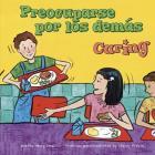 Preocuparse Por Los Demás/Caring (Asi Debemos Ser!/Way To Be! (Library)) Cover Image