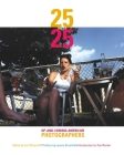 25 Under 25: Up And Coming American Photographers Cover Image