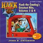 Hank the Cowdog's Greatest Hits, Volume 3 & 4 (Hank the Cowdog (Audio)) Cover Image