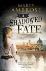 A Shadowed Fate Cover Image