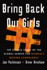 Bring Back Our Girls: The Untold Story of the Global Search for Nigeria's Missing Schoolgirls Cover Image