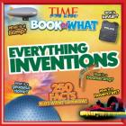 Everything Inventions (Time for Kids Book of What) Cover Image