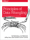 Principles of Data Wrangling: Practical Techniques for Data Preparation Cover Image
