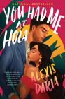 You Had Me at Hola: A Novel Cover Image