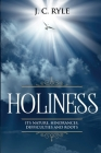 Holiness: It's Natures, Hindrances, Difficulties and Roots (Annotated) Cover Image