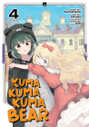 Kuma Kuma Kuma Bear (Manga) Vol. 4 Cover Image