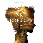 Sky Breaker Lib/E Cover Image