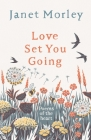 Love Set You Going: Poems of the Heart Cover Image