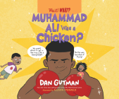 Muhammad Ali Was a Chicken? Cover Image